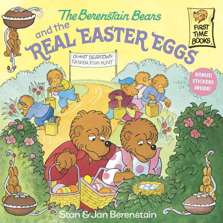 The Berenstain Bears and the Real Easter Eggs By Berenstain, Stan/ Berenstain, Jan