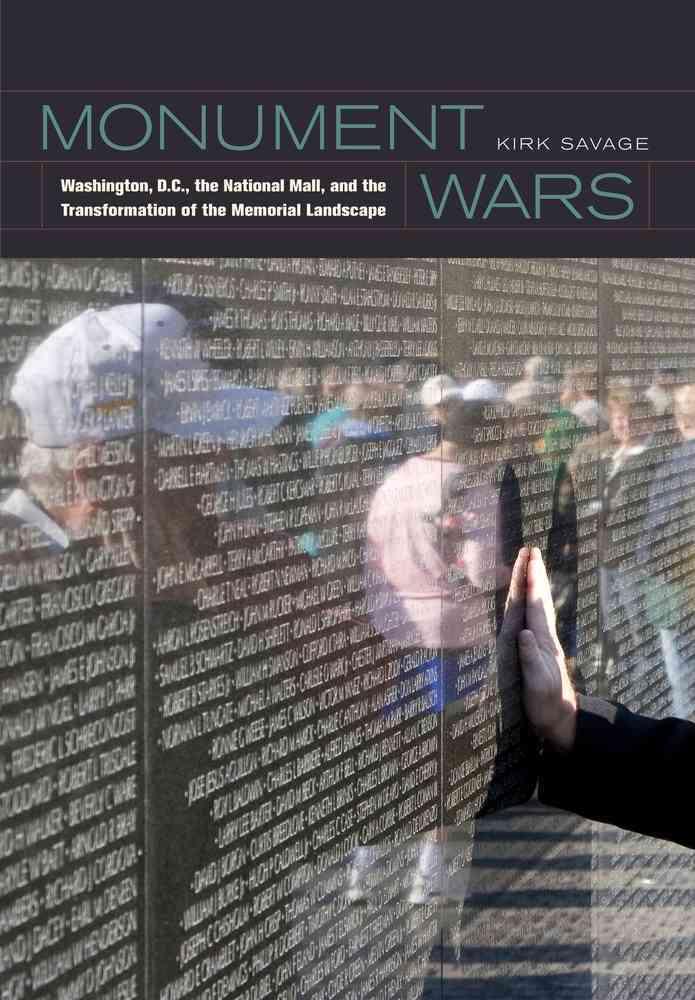 Monument Wars By Savage, Kirk
