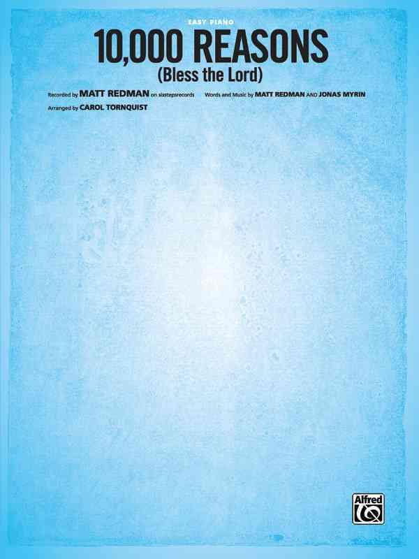 10,000 Reasons (Bless the Lord) By Redman, Matt (CON)/ Myrin, Jonas (CON)/ Tornquist, Carol (CON)