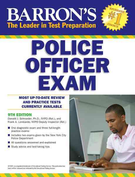 Barron's Police Officer Exam By Schroeder, Donald/ Lombardo, Frank