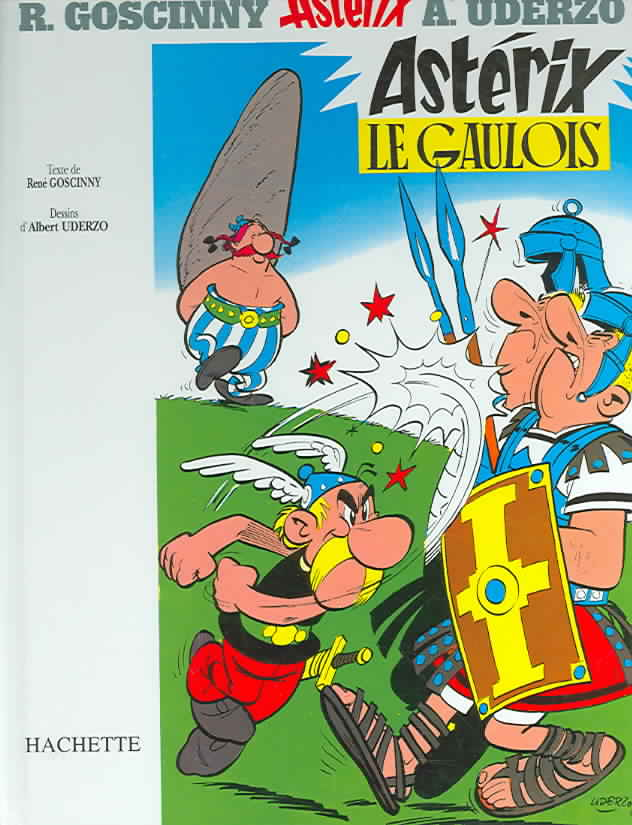 Asterix Le Gaulois By Goscinny, Rene